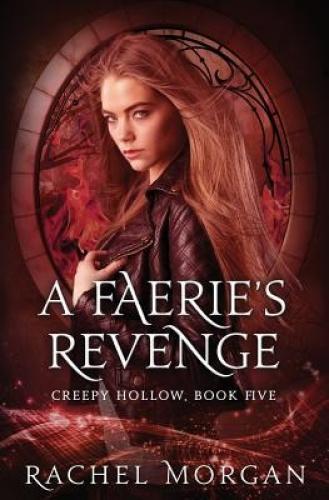 A Faerie's Revenge by Rachel Morgan.