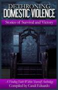 Dethroning Domestic Violence