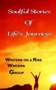 Soulful Stories of Lifes Journeys