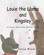 Louie the Llama and Kingsley