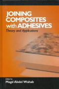 Joining Composites with Adhesives