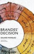 Brandes' Decision