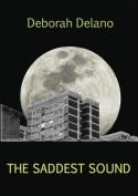 The Saddest Sound