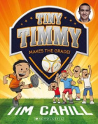 Tiny Timmy Makes the Grade!