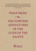 The Further Adventures of the Lives of the Saints