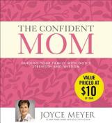 The Confident Mom [Audio]