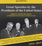 Great Speeches by the Presidents of the United States, 1933-2015 [Audio]