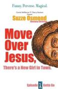 Move Over Jesus