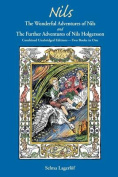 Nils: The Wonderful Adventures of Nils and the Further Adventures of Nils Holgersson