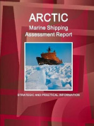 Arctic Marine Shipping Assessment Report