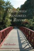 Memories Renewed in Rhyme