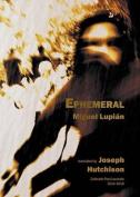 Ephemeral [MUL]