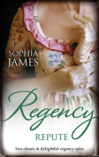 Regency Repute/the Dissolute Duke/Marriage Made in Money