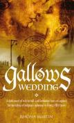 Gallows Wedding