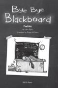 Bye Bye Blackboard