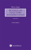 Bennion on Statutory Interpretation Supplement