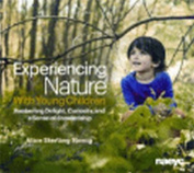 Experiencing Nature with Young Children
