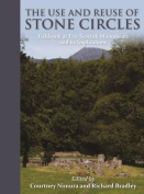 The Use and Reuse of Stone Circles