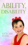 Ability, Disability