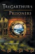 The Tregarthur's Prisoners