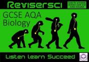 Biology Revision AQA (GCSE Grades A*-C) [Audio]