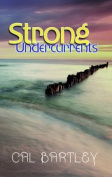 Strong Undercurrents
