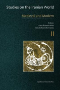 Studies on the Iranian World - Medieval and Modern