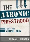 The Aaronic Priesthood
