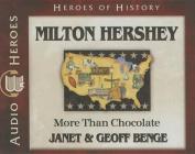 Milton Hershey Audiobook [Audio]
