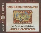 Theodore Roosevelt Audiobook [Audio]