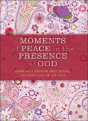 Moments of Peace in the Presence of God, Paisley Ed.