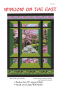 Window on the East Quilt Pattern, by Carolyn Startup, Great for Large Prints, Panels, Scenics & 60cm Repeats, 2 Wall Sizes 80cm x 120cm , 100cm x 130cm , Spring Version