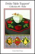 Petite Table Toppers - Collection 1 - Fruits