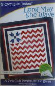 Pattern~Long May She Wave~Quilt~ Patriotic~ 6.4cm Strips , Jelly Roll, Strip Tube Ruler
