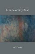 Limitless Tiny Boat