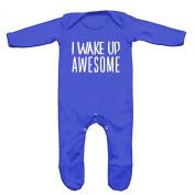 I Wake Up Awesome Baby Romper Sleep Suit