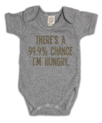 There`s a 99.9% Chance I`m Hungry Funny Slogan Girls & Boys Unisex Baby Grow