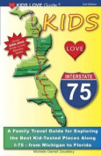 Kids Love I-75, 2nd Edition
