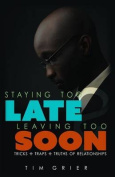 Staying Too Late Leaving Too Soon