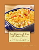 Best Homemade Mac and Cheese Recipes