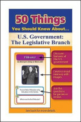 50 Things You Should Know about U.S. Government