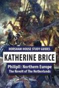 Philip II: Northern Europe