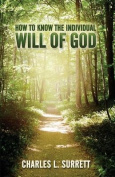 How to Know the Individual Will of God