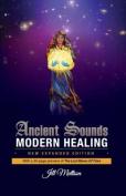Ancient Sounds Modern Healing