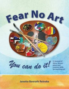 Fear No Art