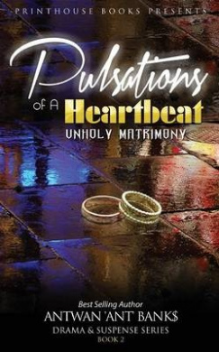 Pulsations of a Heartbeat: Unholy Matrimony