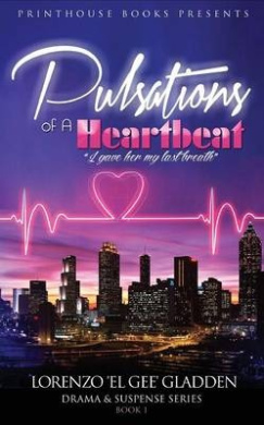 Pulsations of a Heartbeat: I Gave Her My Last Breath