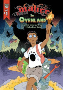 Malice in Ovenland, Volume 1