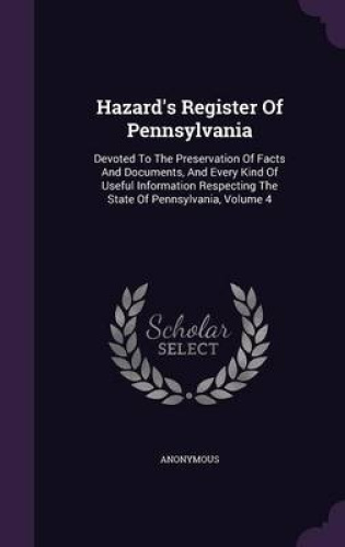 Hazard-039-s-Register-of-Pennsylvania-Devoted-to-the-Preservation-of-Facts-and-Docu
