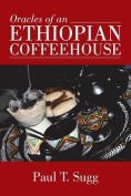 Oracles of an Ethiopian Coffeehouse